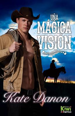 Reseña | Una mágica visión ~ Kate Danon
