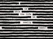 Roger Waters lanzará junio primer disco años: this life really want?'