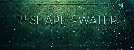 The Shape of Water de Guillermo del Toro se estrenará en diciembre
