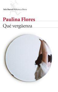 Paulina Flores. Qué vergüenza