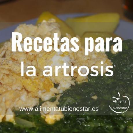 Recetas para combatir la artrosis paperblog - Alimentos para mejorar la artrosis ...