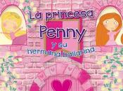 """princesa Penny hermana bailarina"""""""