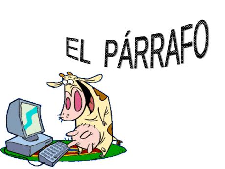 EL PÁRRAFO COMO ÓRGANO FACILITADOR DE LA LECTURA.- Un artículo de Manu de Ordoñaña, Ana Merino y Ane Mayoz