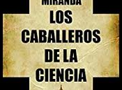 Caballeros Ciencia, Juan Soto Miranda