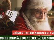 Cómo Celebras Navidad?: Costumbres Navideñas Raras Mundo