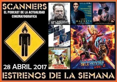 Estrenos de la Semana 28 Abril de 2017 por el Podcast Scanners