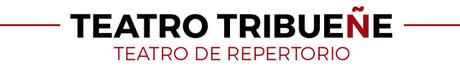TEATRO TRIBUEÑE: PROGRAMACIÓN DE MAYO