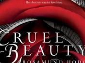 Book Review #18: Cruel Beauty Rosamund Hodge