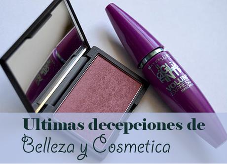 Ultimas decepciones de Belleza y Cosmetica