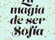 Reseña# MAGIA SOFÍA ELÍSABET BENAVENT