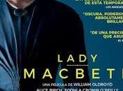 LADY MACBETH (William Oldroyd, 2017)
