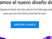 Como cambiar nuevo diseño Youtube 2017