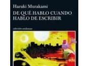 hablo cuando escribir. Haruki Murakami