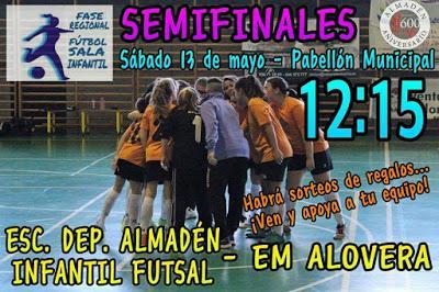 Semifinal Escuela Deportiva Almadén Infantil Futsal Vs EM Alovera