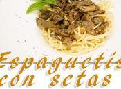 Espaguetis setas