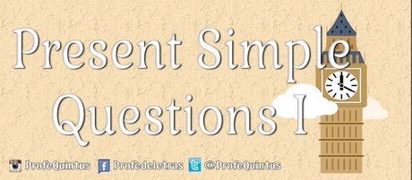 Ejercicio en línea: Presente Simple V (Preguntas)