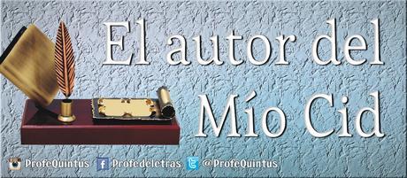Cantar de Mío Cid (I): Autor
