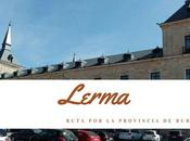 Ruta provincia Burgos: ¿Qué Lerma?