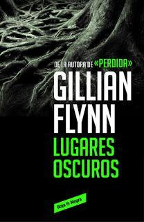 Reseña | Lugares oscuros ~ Gillian Flynn