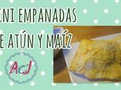 Mini empanada atún maíz, receta fácil.