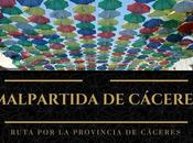 Ruta provincia Cáceres: ¿Qué Malpartida Cáceres?
