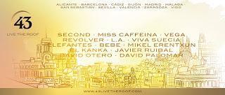 Second, Miss Caffeina, Vega, Revólver, Elefantes, El Kanka y Mikel Erentxun, en el ciclo 43 Live the Roof