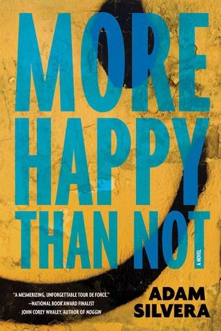 More Happy Than Not - Adam Silvera | English Reading