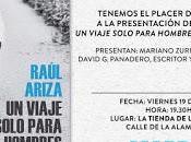 """Presentación viaje sólo para hombres"""" Raúl Ariza"""