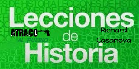 LAS LECCIONES DE LA HISTORIA