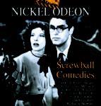 Nickel Odeon: Screwball Comedies-La séptima maravilla de la comedia loca americana