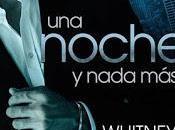 Reseña# NOCHE NADA WHITNEY