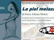 """Presentación piel melaza"""" Sonia Aldama"""
