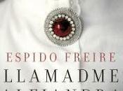 LLAMADME ALEJANDRA Espido Freire