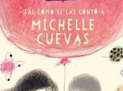Confesiones amigo imaginario, Michelle Cuevas