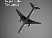 VENGANZA, Jorge Urreta