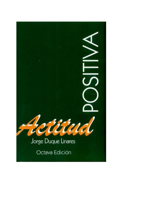 Libro Actitud Positiva de Jorge Duque Linares