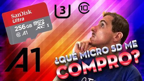 ¿Qué tarjeta MicroSD me compro?