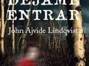 Déjame entrar John Ajvide Lindqvist