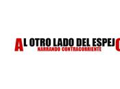 NARRANDO CONTRACORRIENTE: antología autores relatos impulsada desde Otro Lado Espejo