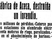 Incendio Sagreña» 1920: pérdidas millonarias catorce pueblos oscuras