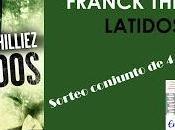 SORTEO CONJUNTO LATIDOS Franck Thilliez