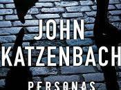"""""""Personas desconocidas"""", John Katzenbach: policías acabados tienen mucho demostrar"""