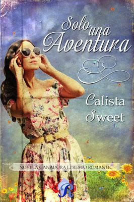 Reseña Solo una aventura de Calista Sweet