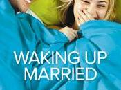 Waking Married Reseña