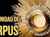 Monición entrada para Misa Solemnidad Corpus Christi.