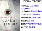 Reseña: Llamadme Alejandra, Espido Freire