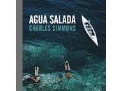 Agua salada. Charles Simmons