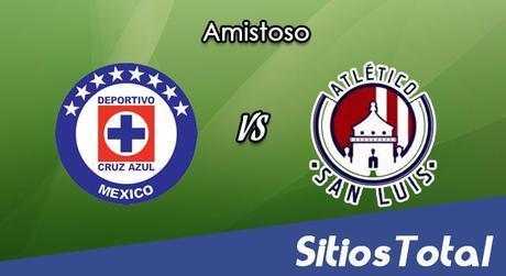 Cruz Azul vs Atlético San Luis en Vivo – Partido Amistoso – Viernes 23 de Junio del 2017