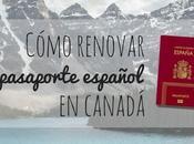 Cómo renovar pasaporte español Canadá