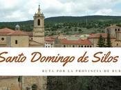 Ruta provincia Burgos: ¿Qué Santo Domingo Silos?